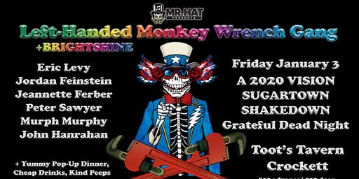 Grateful Dead Night w/ The Left Handed Monkeywrench Gang
