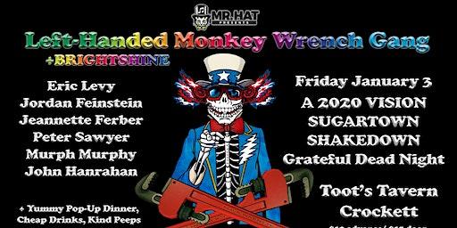 Grateful Dead Night w/ The Left Handed Monkeywrench Gang