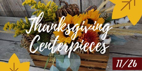 Brushes & Brews - Thanksgiving Centerpieces tickets