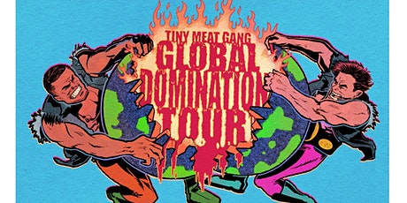Cody Ko & Noel Miller: Tiny Meat Gang - Global Domination tickets