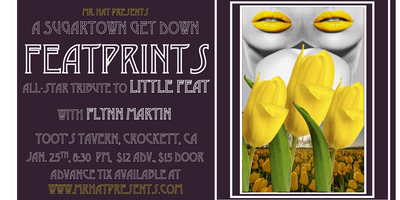 Featprints Tribute to Little Feat + Flynn Martin Sugartown Get Down