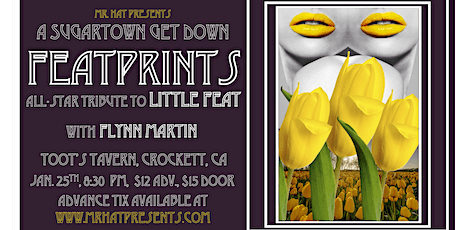 Featprints Tribute to Little Feat + Flynn Martin Sugartown Get Down tickets
