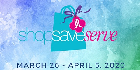 Shop Save Serve tickets