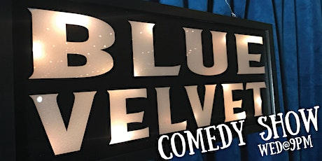 The Blue Velvet Comedy Show tickets
