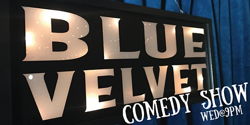 The Blue Velvet Comedy Show