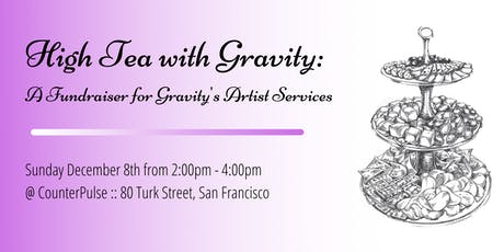 High Tea with Gravity: A Fundraiser for Gravity's Artist Services tickets