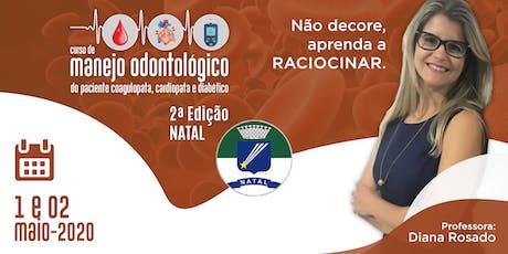 Curso de Manejo Odontológico do Paciente Coagulopata, Cardiopata e Diabético - Natal bilhetes
