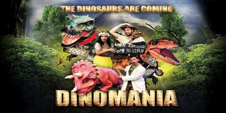 Dinomania - Interactive Dinosaur Adventure - Afternoon Show tickets