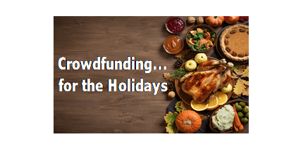 Crowdfunding... for the Holidays