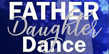 Father-Daughter Dance tickets
