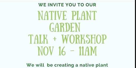 Native Plant Workshop tickets