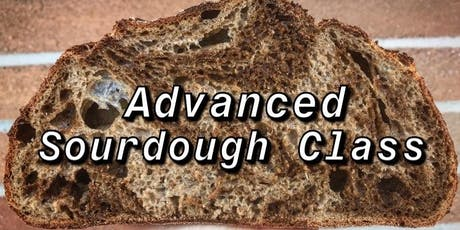 Two Day Advanced Sourdough Class 1.0 tickets