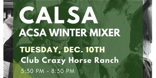 CALSA/ ACSA Winter Mixer