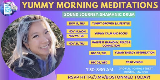 YUMMY Morning Meditations (Sound Journey: Shamanic Drums)