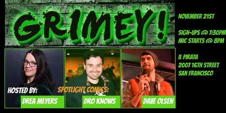 Grimey! The Stand-Up Comedy Mic tickets