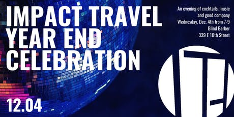 Impact Travel Alliance End of Year Celebration! tickets
