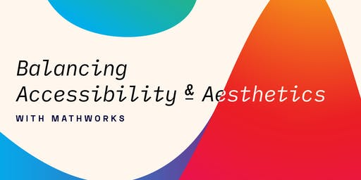 Balancing Accessibility and Aesthetics: with MathWorks