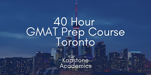 GMAT Prep Course Toronto - Tuesdays & Thursday Nights