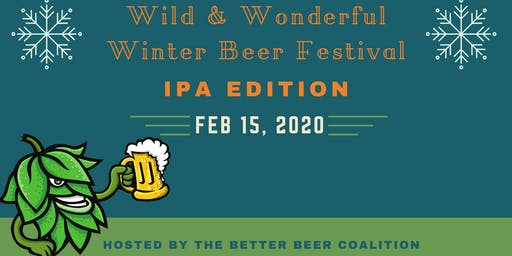 Wild & Wonderful Winter IPA Festival