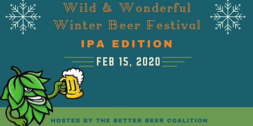 Wild & Wonderful Winter IPA Festival