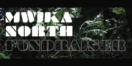 Mwika North Fundraiser tickets