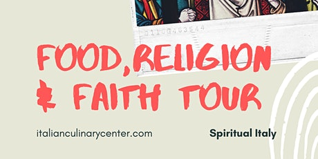 FOOD, RELIGION & FAITH TOUR 2021 tickets