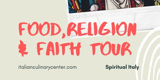 FOOD, RELIGION & FAITH TOUR 2021