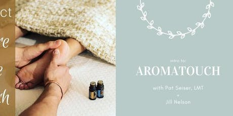 Intro to Aromatouch tickets