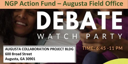 NGP Action Fund - Augusta Debate Watch Party