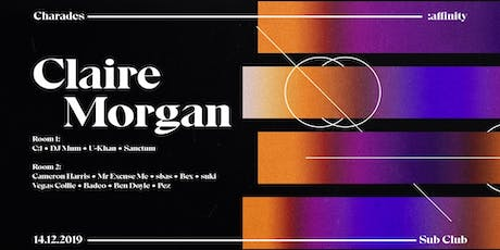 Charades + :affinity pres. Claire Morgan tickets