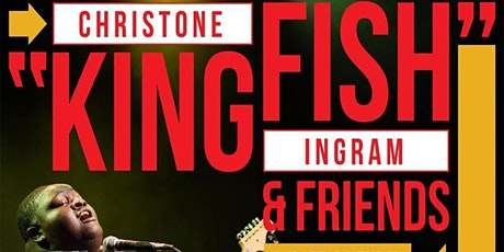 "Christone ""Kingfish"" Ingram & Friends 21st Birthday Celebration! tickets"
