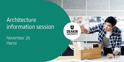 Deakin Architecture Information session, Hanoi