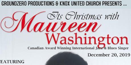 It's Christmas with Maureen Washington tickets