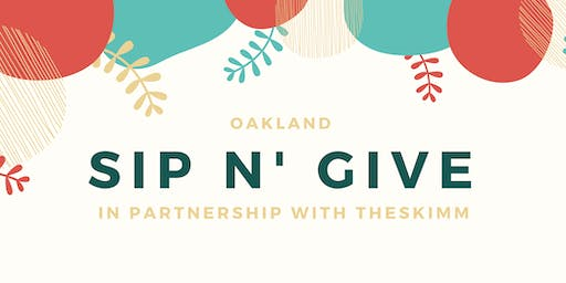 Oakland Sip n' Give