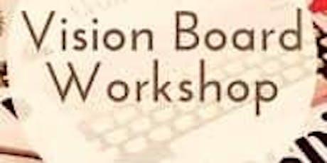 VISION BOARD WORKSHOP-GET 2020 VISION TODAY! tickets