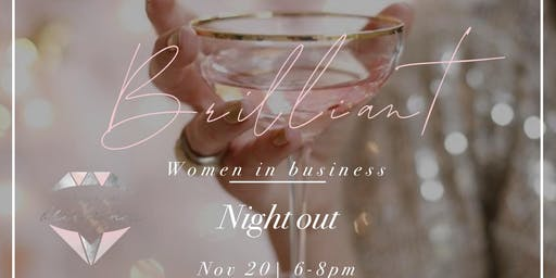 Brilliant Women in Business Night Out!