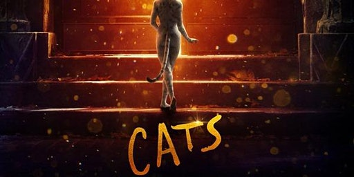 CATS the MOVIE ~ Special Showing ~ Pre-Purchase Only