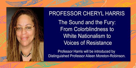 The Sound and the Fury: From Colorblindness to White Nationalism to Voices tickets