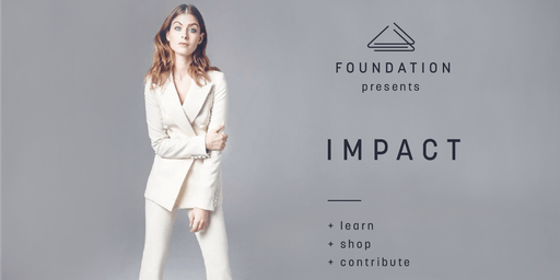 IMPACT Shopping Event at Foundation December 5th, benefitting Adelante Mujeres