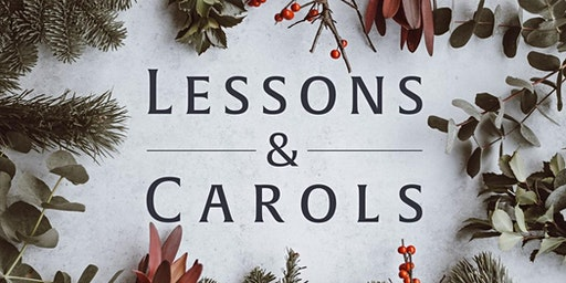 An Evening of Lessons and Carols