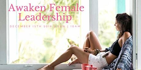 Awaken Female Leadership  tickets
