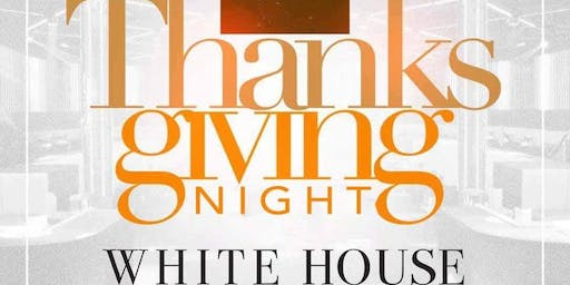 Thanksgiving Night @ The White House