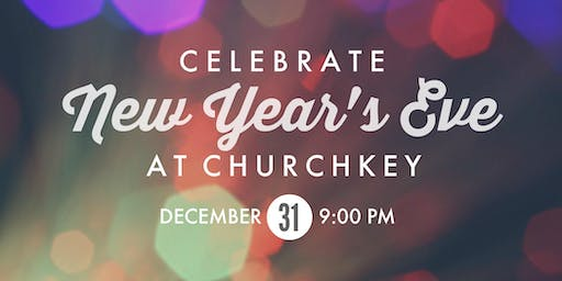ChurchKey's 2020 New Year's Eve Party