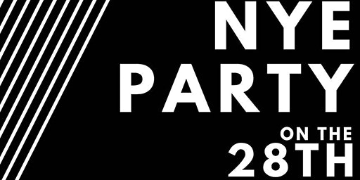 NYE Party on the  28th