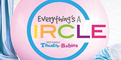 Theatre for Babies: Everything's a Circle tickets