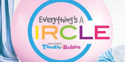 Theatre for Babies: Everything's a Circle