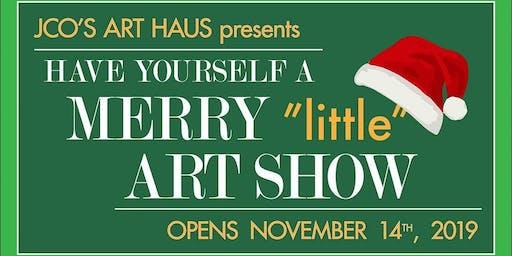 A Merry Little Art Show: Opening Weekend Sip + Shop