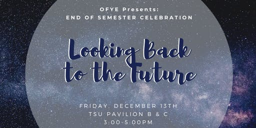 OFYE End of Semester Celebration
