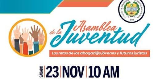ASAMBLEA DE LA JUVENTUD: RETOS DE LOS ABOGAD@S JÓVENES Y FUTUROS JURISTAS