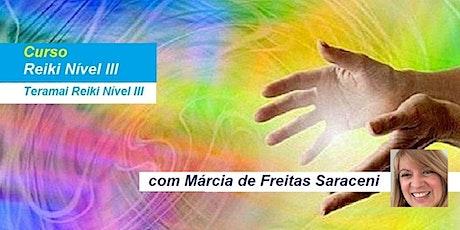 Curso Reiki Nível 3 – Márcia de Freitas Saraceni ingressos